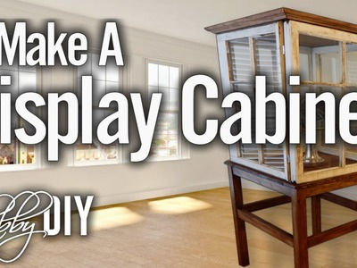 How To Make A Display Cabinet From Wooden Windows