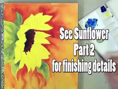 How to Paint A Sunflower in Watercolor - Part 1