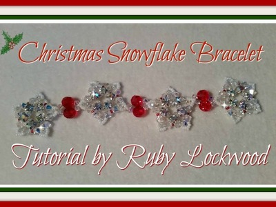 (Tutorial) Christmas Snowflake Bracelet (Video 185)