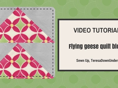 Video tutorial: make 4 flying geese blocks at once