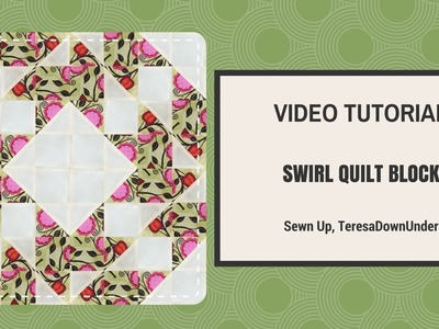 Video tutorial: swirl quilting block - quick and easy