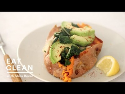 Baked Sweet Potato with Avocado - Eat Clean with Shira Bocar