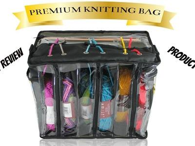 Premium Knitting.Crochet Bag Product Review