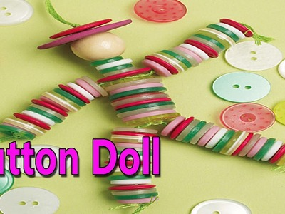 Hand Made Button Doll | Best From Waste Material | Hand Creativity | Easy Step to Follow
