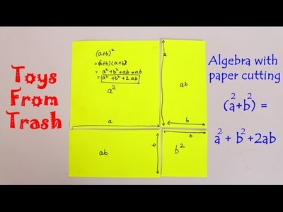 Algebra with Paper cutting (a+b) Square = a square + b square + 2ab |  English | Fun with Maths
