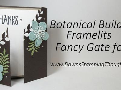 Fancy Gate Fold card using Botanical Builder Framelits from Stampin'Up!