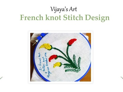 Hand Embroidery Designs - French knot Stitch Design # 1