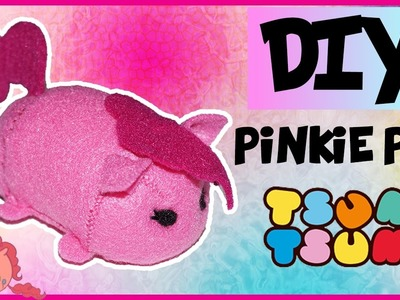 Pinkie Pie Tsum Tsum DIY - Tutorial