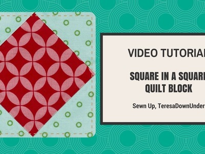 Quick and easy square in a square quilt block video tutorial