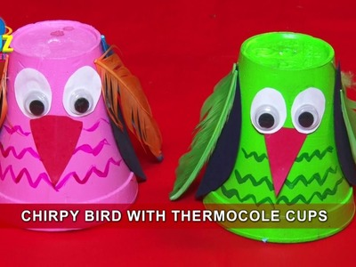 Chirpy Bird With Thermocole Cups   Art & Craft Work