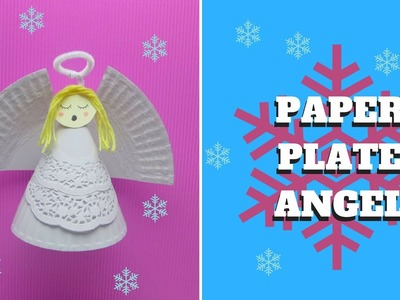 Christmas Craft - Paper Plate Angel - Paper Plate Craft