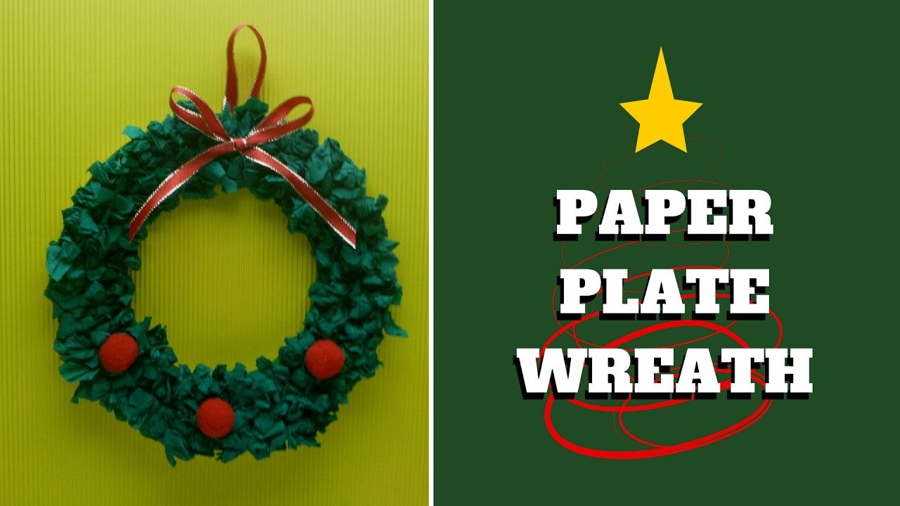 Christmas Craft - Paper Plate Wreath - Paper Plate Craft