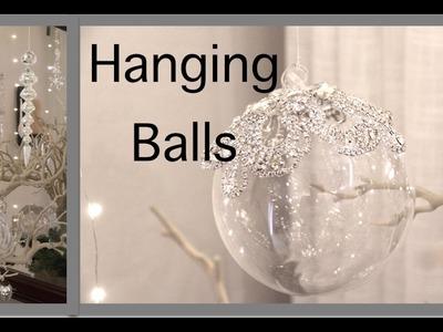 Christmas Decorating 2016  | Hanging Balls and Ornaments