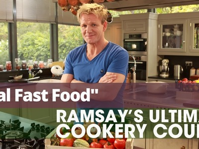 Gordon Ramsay's Ultimate Cookery Course - Episode 9 - Real Fast Food