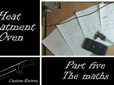 Heat Treatment Oven Build: Part 5 - The maths