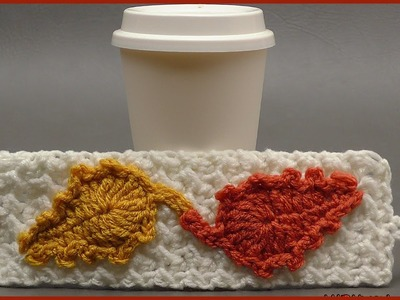 How to Crochet The Fallen Leaves Cup Cozy