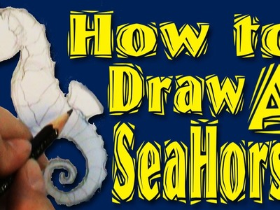 How to draw a Sea Horse