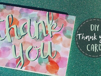 How To Make A Thank You Card {Paper Cutting}