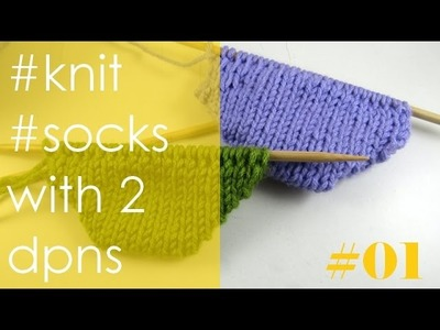 Knit with eliZZZa * Knit socks with 2 double point needles * Part 1