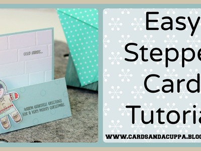 Make a Stepper Card and Matching Envelope. For a card using Cookie Cutter Christmas by SU!