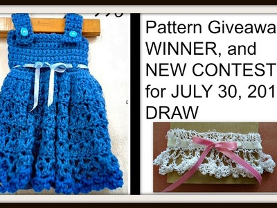 Pattern Giveaway WINNER, and  NEW CONTEST  for JULY 30, 2016  DRAW