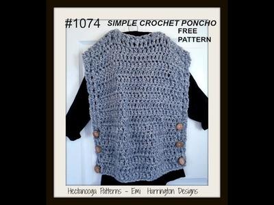 SIMPLE PONCHO CROCHET PATTERN, Pattern # 1074, Free Pattern, video demo