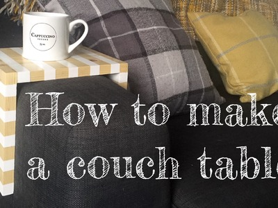 How To Make A Couch Arm Table   Time-Laps   DIY   Hack