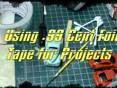 .99 Cent Foil Tape Bare Metal Uses for Small Model Projects | DIY Tips
