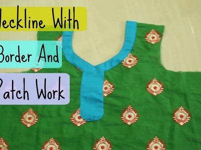 Designer Neckline With Border and Patch Work | DIY neckline |Anjalee Sharma