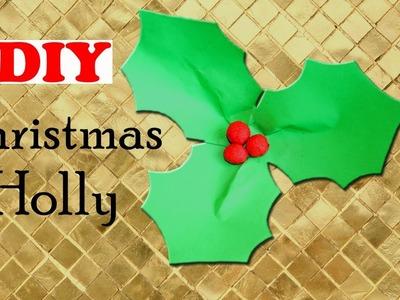 DIY Christmas Holly   EASY Christmas Craft   Christmas DIY   Paper Christmas Decorations
