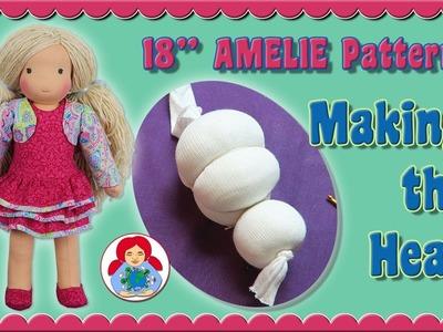 "DIY   Making the Head of 18"" Sami Doll Pattern AMELIE • Sami Doll Tutorials"