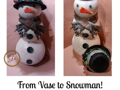 From Vase to Snowman - An upcycle DIY