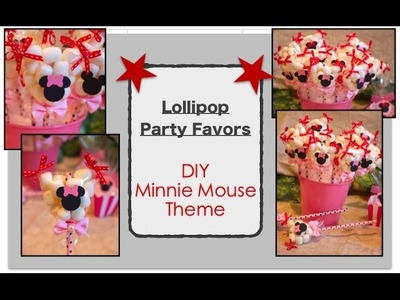 DIY Minnie Mouse Lollipop Theme Party Favors.Decorations