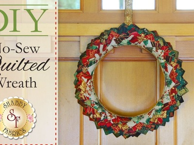DIY No-Sew Quilted Christmas Wreath | with Jennifer Bosworth of Shabby Fabrics