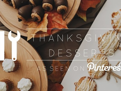 DIY Pinterest Thanksgiving Desserts
