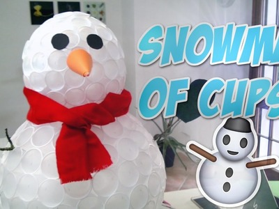 DIY SNOWMAN of CUPS ⛄ Christmas Ornaments and Decorations