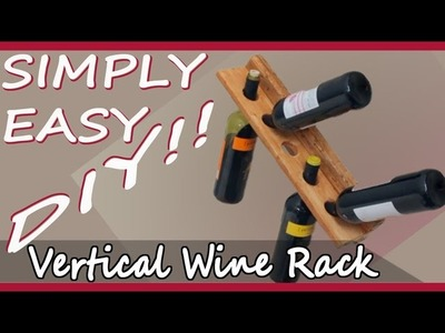 DIY Vertical Wine Rack