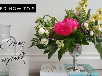 HOW TO: DIY Mini Peony Arrangement