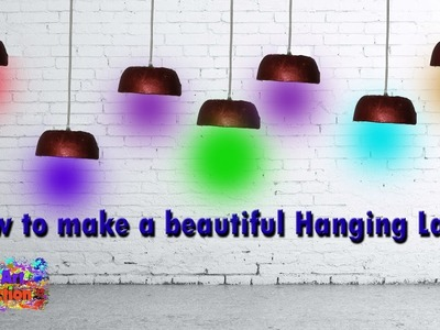 How to make Beautiful Hanging Lamp Light | My Art Section - DIY Art & Crafts