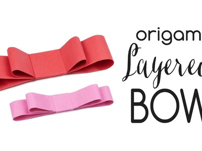 Origami Layered Bow Tutorial