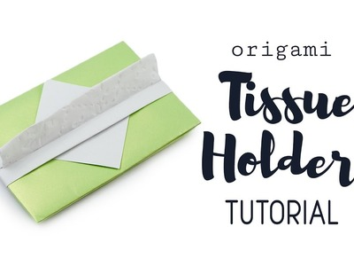 Origami Tissue Holder Tutorial ♥︎ DIY ♥︎ Paper Kawaii