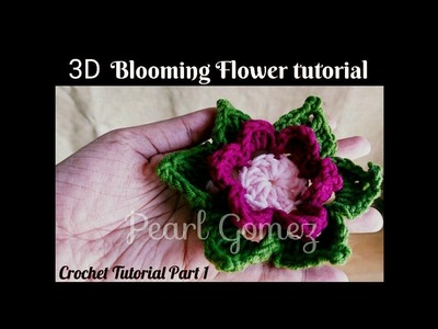 Easy Crochet - How to make 3D Blooming Flower Motif (Tutorial Part 1 of 2) ♥ Pearl Gomez ♥