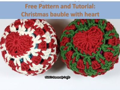 Easy tutorial and FREE pattern: How to do a hearted Christmas bauble