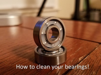 How to Clean your Bearings *Read Description