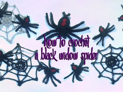 How to Crochet a Black Widow Spider