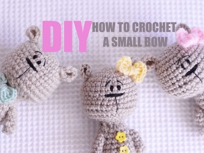 How to Crochet a small BOW - DIY