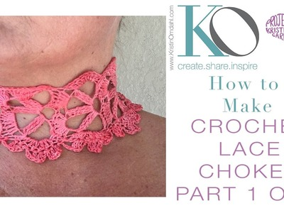 How to Crochet Lace Choker Part 1 of 2