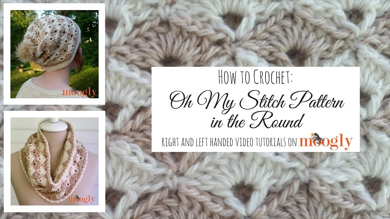 How to Crochet: Oh My Stitch Pattern in the Round (Right Handed)