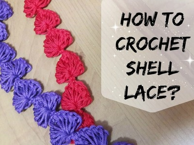 How to crochet shell lace? | !Crochet!