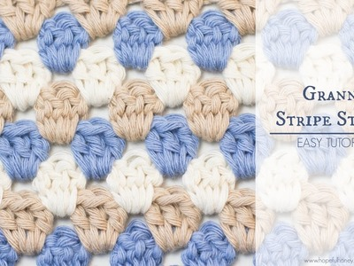 How To: Crochet The Granny Stripe Stitch - Easy Tutorial